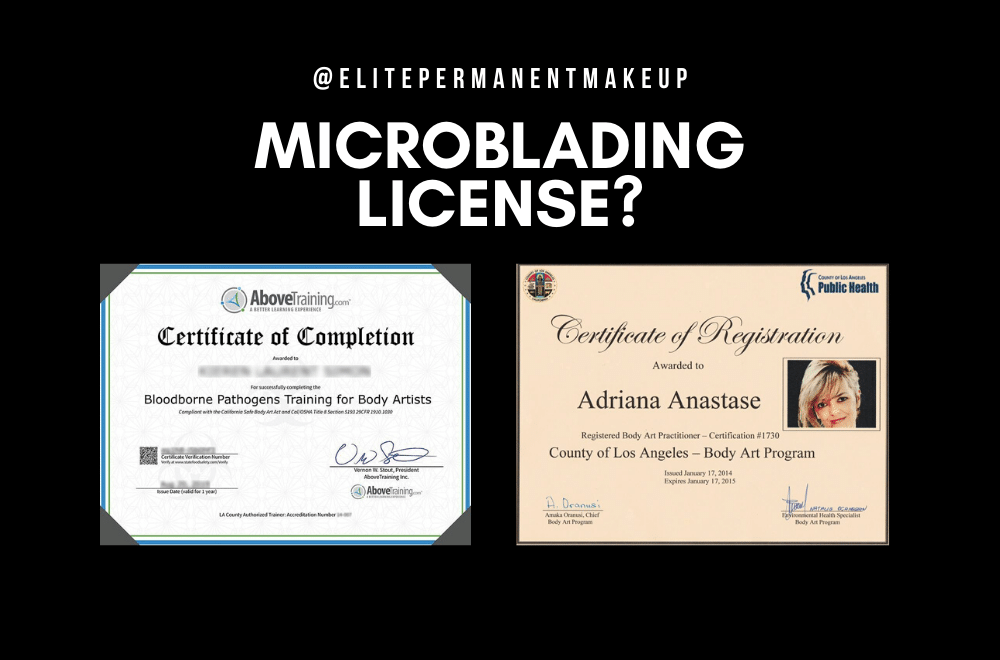 Microblading Licensing Everything You Need To Know Elite Permanent Makeup